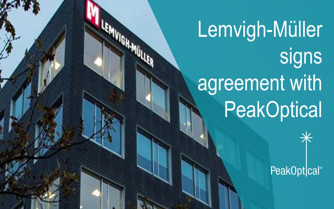 Lemvigh-Müller signs agreement with PeakOptical in Denmark