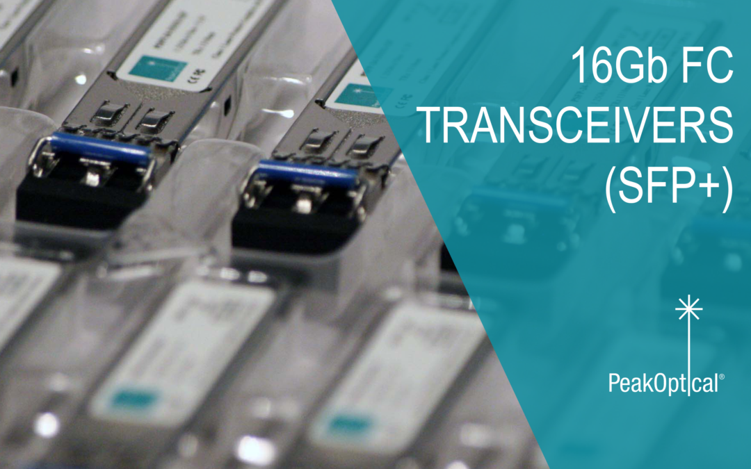 PeakOptical 16Gb FC Transceivers (SFP+) are now available for purchase!