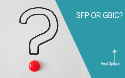 SFP or GBIC – Why, when, and which one should you use?