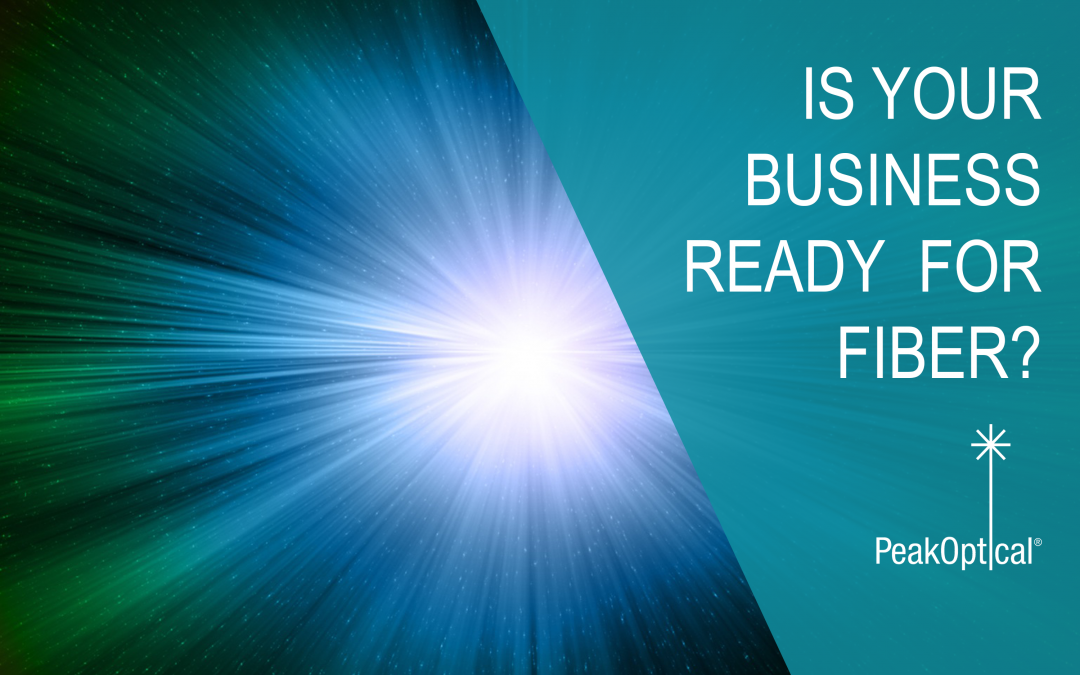 Is your business ready for fibre optics?