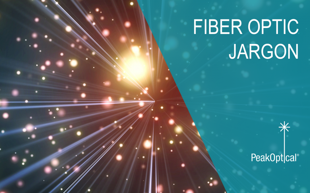 fiber optic jargon