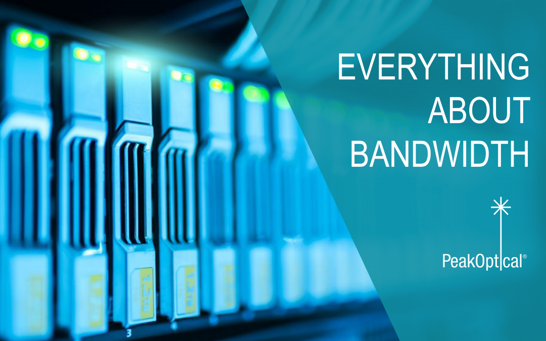 everything about bandwidth
