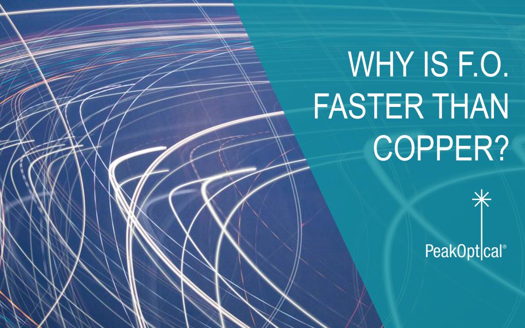 Fiber optic faster than copper