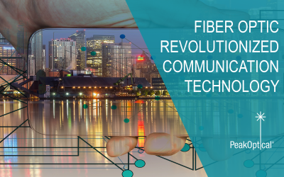 How fiber optic revolutionized communication technology