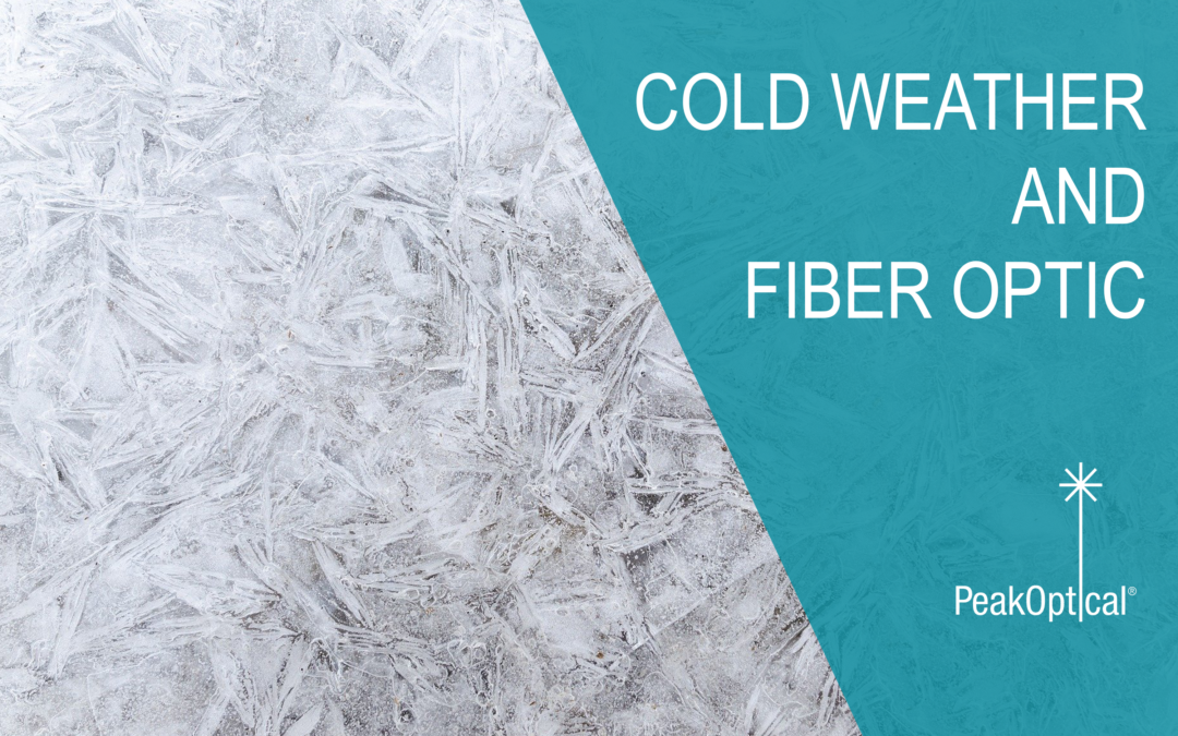 fiber optic freezing in cold weather